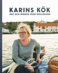 Karins kök : mat och minnen från Mollösund (inbunden)