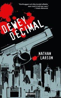 Dewey Decimal : en neurotisk hitman i ett sargat New York (pocket)