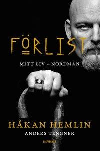 F�rlist : Mitt liv och Nordman (e-bok)