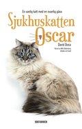 Sjukhuskatten Oscar : en vanlig katt med en ovanlig g�va