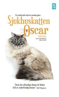 Sjukhuskatten Oscar : en vanlig katt med en ovanlig g�va (pocket)