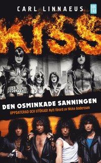 Kiss : den osminkade sanningen (pocket)