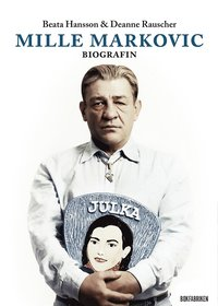 Mille Markovic : Biografin (e-bok)