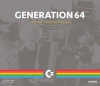 Bokomslag Generation 64 : Commodore 64 gjorde mig till den jag är (inbunden)