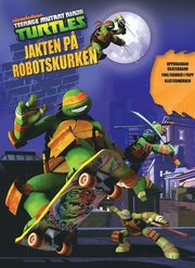 Turtles – Jakten på robotskurken