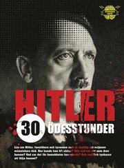 Hitler : 30 ödesstunder