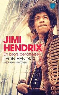Jimi Hendrix : en brors ber�ttelse (pocket)