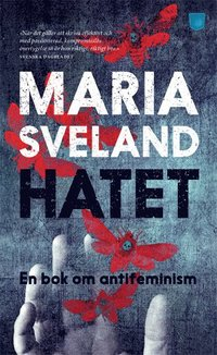 Hatet : en bok om antifeminism (pocket)