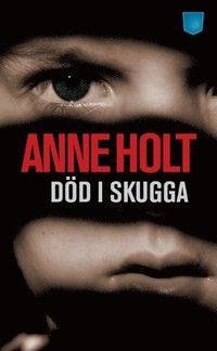 Blind gudinna av Anne Holt