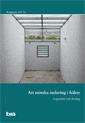 Att minska isolering i häktet. Brå rapport 2017:6 : Lägesbild och förslag