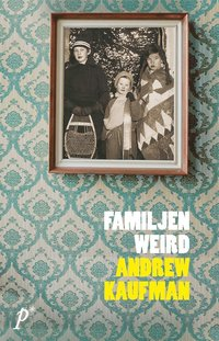 Familjen Weird (mp3-bok)