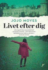 Livet efter dig (e-bok)