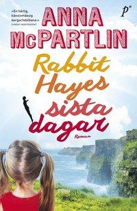 Rabbit Hayes sista dagar (inbunden)