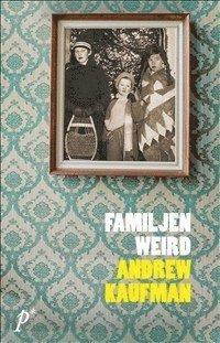 Familjen Weird (h�ftad)