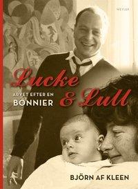 Lucke & Lull. Arvet efter en Bonnier (pocket)