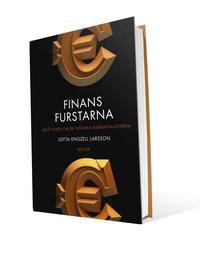 Finansfurstarna : ber�ttelsen om de svenska riskkapitalisterna (inbunden)