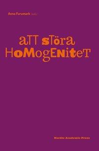 Att st�ra homogenitet (h�ftad)