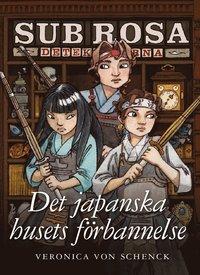 Det japanska husets f�rbannelse - (Sub Rosa-detektiverna 3) (e-bok)