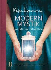 Modern mystik : den dolda v�gen till inre klarhet (mp3-bok)