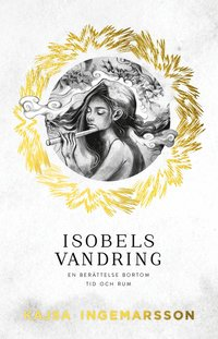 Isobels vandring : En ber�ttelse bortom tid och rum (pocket)