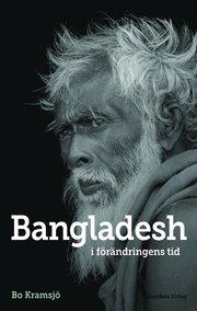 Bangladesh : i förändringens tid