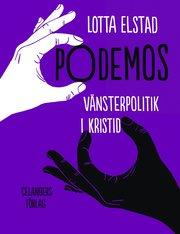 Podemos : vänsterpolitik i kristid