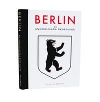 Berlin: en annorlunda reseguide (storpocket)