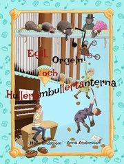 Egil Orgeln och Hullerombullertanterna