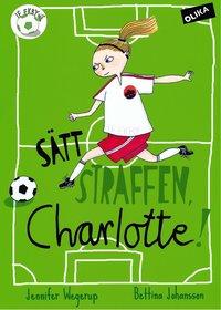 S�tt straffen, Charlotte! (inbunden)