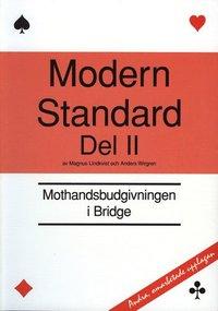 Modern standard. D. 2, Mothandsbudgivningen i bridge (h�ftad)