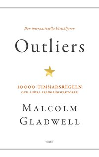 Outliers : 10 000-timmarsregeln och andra framg�ngsfaktorer (pocket)