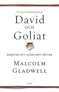 David och Goliat : konsten att sl�ss mot j�ttar (h�ftad)