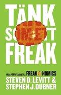 T�nk som ett Freak