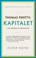 Thomas Pikettys Kapitalet i det tjugof�rsta �rhundradet : sammanfattning, svenskt perspektiv