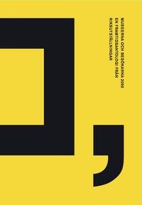 Museerna och bes�karna 2050 : en framtidsantologi fr�n Riksutst�llningar (inbunden)