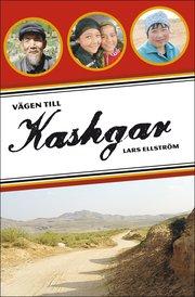 Vägen till Kashgar