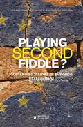 Playing second fiddle? : contending visions of Europe's future development