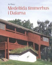 Medeltida timmerhus i Dalarna