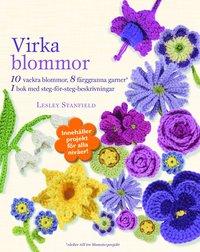 Virka blommor : tio vackra blomstersmycken att virka  (presentbox) (inbunden)