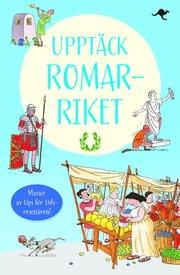 Upptäck romarriket : baserad på Lucius Minimus Britanicus resor