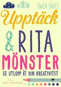 Uppt�ck & rita m�nster (h�ftad)