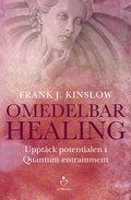 Omedelbar healing : Uppt�ck potentialen i Quantum Entrainment