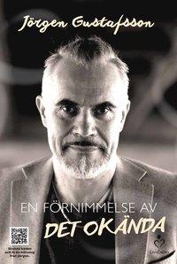En förnimmelse av det okända - Per Ola Thornell, Jörgen Gustafsson - Bok (9789187505218) | Bokus bokhandel - 9789187505218_200