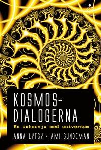 Kosmosdialogerna : en intervju med universum (pocket)