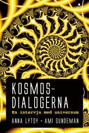 Kosmosdialogerna : en intervju med universum