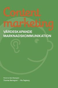 Content marketing : v�rdeskapande marknadskommunikation (h�ftad)