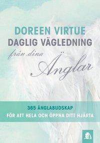 Daglig v�gledning fr�n dina �nglar : 365 �nglabudskap f�r att hela och �ppna ditt hj�rta (h�ftad)