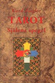 Tarot : själens spegel