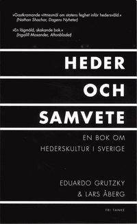 Heder och samvete : en bok om hederskultur i Sverige (pocket)