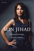 Min Jihad : Jakten p� liberal islam